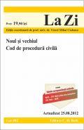 Noul si vechiul Cod de procedura civila | Editie coordonata de Viorel Mihai Ciobanu