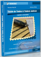 Taxele de Timbru si Timbrul Judiciar (Carte de: Roxana Palita; Adriana Pena)