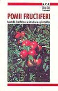 Pomii fructiferi | Lucrarile de infiintare si intretinere a plantatiilor | Autori: Adrian Chira, Lenuta Chira si Florin Mateescu