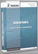 Uzucapiunea. Aspecte teoretice si jurisprudenta (Carte de: Adriana Pena; Eduard Dragomir)