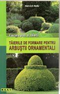 Taierile de formare pentru arbustii ornamentali | Fiecare pas al taierii | Autor: Heinrich Beltz