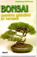 Bonsai pentru gradini si terase (Editia a 3-a 2008) | Autor: Wolfgang Kohlhepp