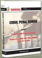 Codul penal roman. Codul Penal in vigoare; Noul Cod penal (Legea nr. 286/2009)