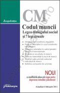 Codul muncii. Legea dialogului social si 7 legi uzuale | Actualizare: 4 Februarie 2013