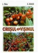 Ciresul si visinul | Editura M.A.S.T. | Autori: L. Chira, A. Asanica