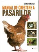 Manual de crestere a pasarilor | Ghid complet, pas cu pas, de crestere a pasarilor