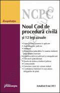 Noul Cod de procedura civila si 12 legi uzuale [Actualizare: 8 mai 2013]