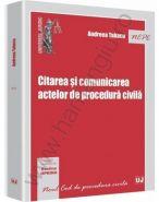 Citarea si comunicarea actelor de procedura civila | Autor: Andreea Tabacu