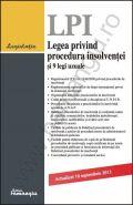 Legea privind procedura insolventei si 9 legi uzuale | Actualizare: 10 septembrie 2013