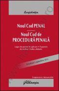 Noul Cod penal. Noul Cod de procedura penala [legea de punere in aplicare, expuneri de motive si index alfabetic]