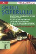 Ghidul soferului. Contine inclusiv rezumatul. Proiectului de modificare a Codului rutier. Actualizare: 22 octombrie 2013