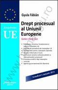 Drept procesual al Uniunii Europene [Sedes materiae] | Autor: Gyula Fábián