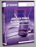 Judecata penala in prima instanta. Aspecte teoretice si Jurisprudenta in materie (Carte de: Theodor Mrejeru, Bogdan Mrejeru)