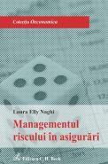 Managementul riscului in asigurari   Autor: Laura Elly Naghi