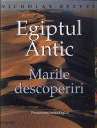 Egiptul antic. Marile descoperiri (Prezentare cronologica) | Autor: Nicholas Rieves
