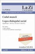 Codul muncii. Legea dialogului social | Actualizare: 5.02.2014