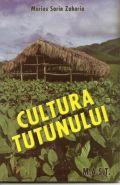 Cultura tutunului | Carte de Marius Sorin Zaharia