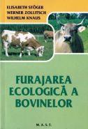Furajarea ecologica a bovinelor | Autori: Elisabeth Soger, Werner Zollitsch