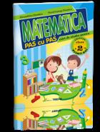 Matematica pas cu pas - caiet de studiu pentru clasa a II –a | Autori: Alexandrina Dumitru, Viorel George Dumitru