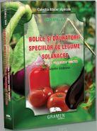 Bolile si daunatorii speciilor de legume solanacee: Tomate, Ardei, Vinete