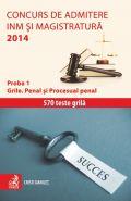 Concurs de admitere la INM si Magistratura 2014 (Proba 1. Grile. Penal si Procesual penal) | Autor: Cristi Danilet