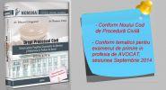 Drept Procesual Civil. Sinteze pentru pregatirea examenelor de admitere si definitivare in profesia de avocat