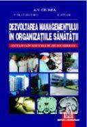 Dezvoltarea managementului in organizatiile sanatatii - Excelenta in serviciile de neurochirurgie